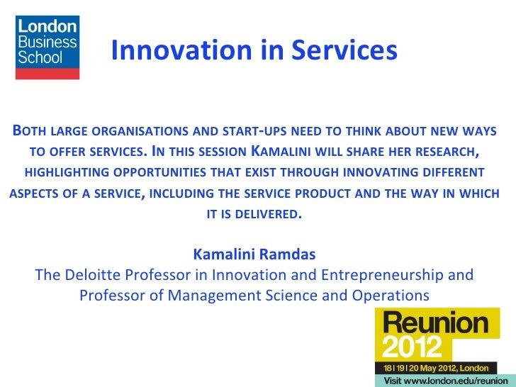 Innovation in Services - LBS Professor Kamalini Ramdas