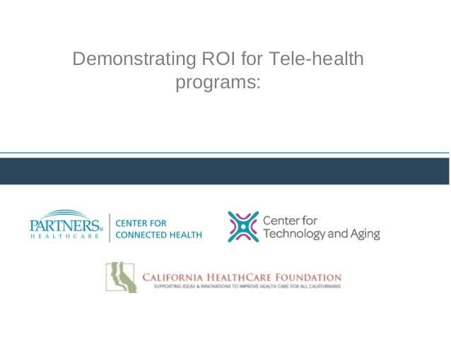 Demonstrating ROI for Tele-health programs: