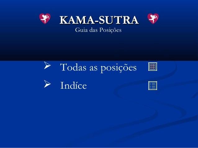 KAMA-SUTRA Guia das Posições   Todas as posições  Indíce