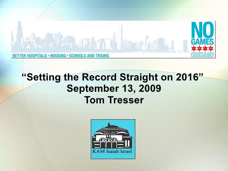 "No Games Chicago - ""Setting the Record Straight on 2016"""