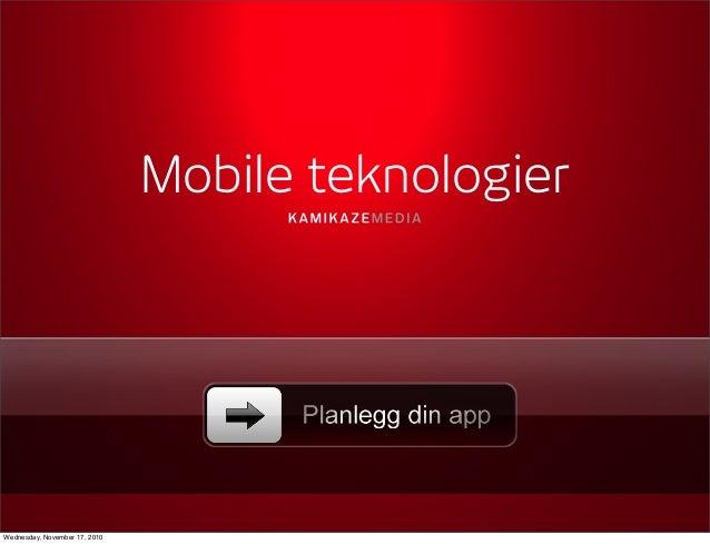 Mobile teknologier Wednesday, November 17, 2010