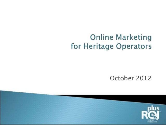 Kamloops2012 Online Marketing for Heritage Operators