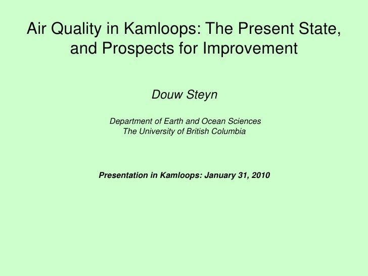 Douw Steyn - Public Forum on Democracy, Incineration and Health - Kamloops Presentation