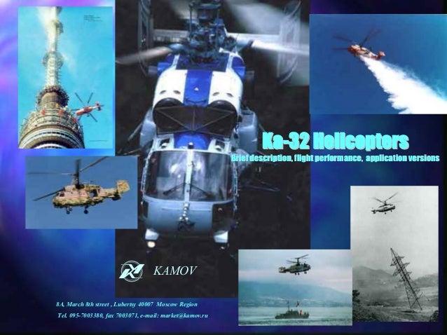 Ka-32 Helicopters                                                         Brief description, flight performance, applicati...