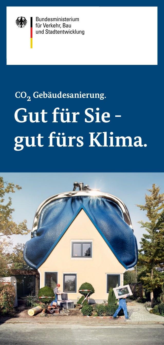 CO2 Gebäudesanierung.Gut für Sie -gut fürs Klima.
