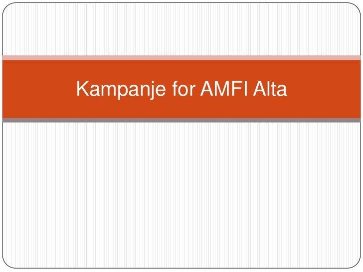 Kampanje for AMFI Alta