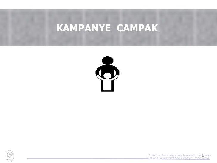 KAMPANYE  CAMPAK