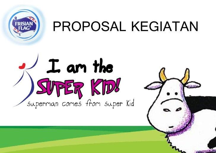 "Kampanye Frisian Flag ""I am Super Kids"""