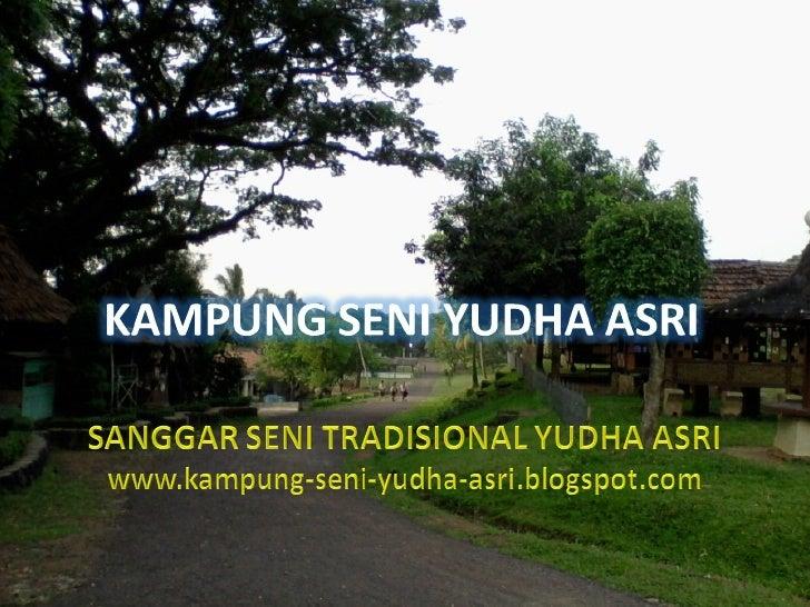 Sanggar Seni Tradisional Yudha Asri - Seni Budaya Banten