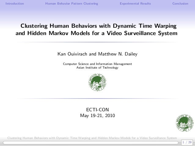Clustering Human Behaviors with Dynamic Time Warping and Hidden Markov Models for a Video Surveillance System