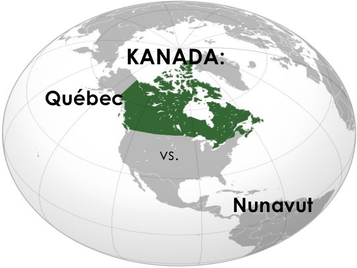 KANADA: Québec vs. Nunavut