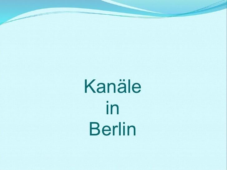 Kanäle in Berlin