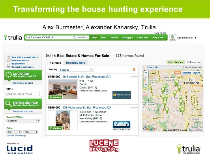 Transforming house hunting with solr at trulia - By Kanarsky Alexander and Alex Burmester