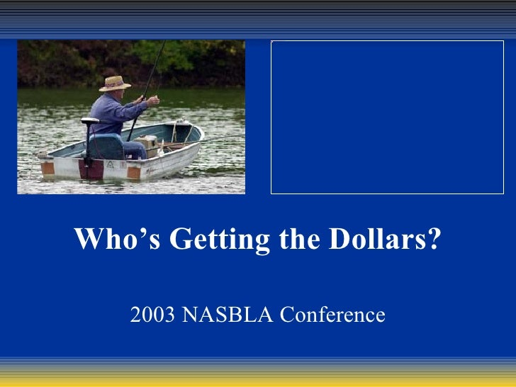 inspectionclendening0602-02Who's Getting the Dollars?   2003 NASBLA Conference