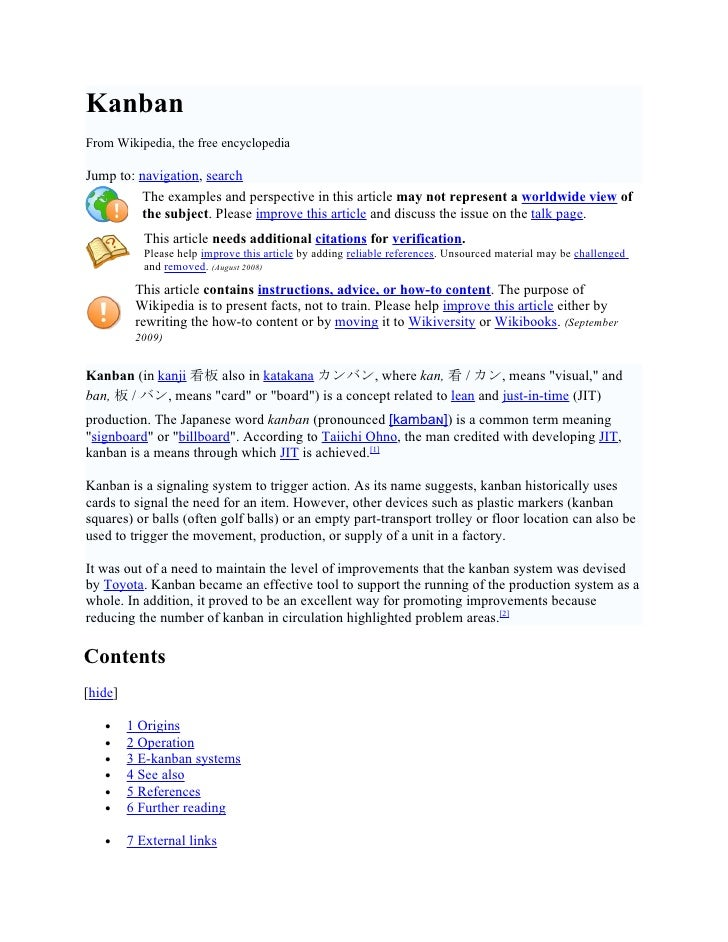 Kanban From Wikipedia, the free encyclopedia  Jump to: navigation, search          The examples and perspective in this ar...