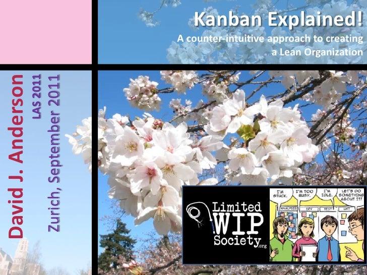 Kanban explained David Anderson LAS 2011-zurich