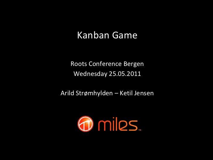 Kanban At Roots 2011