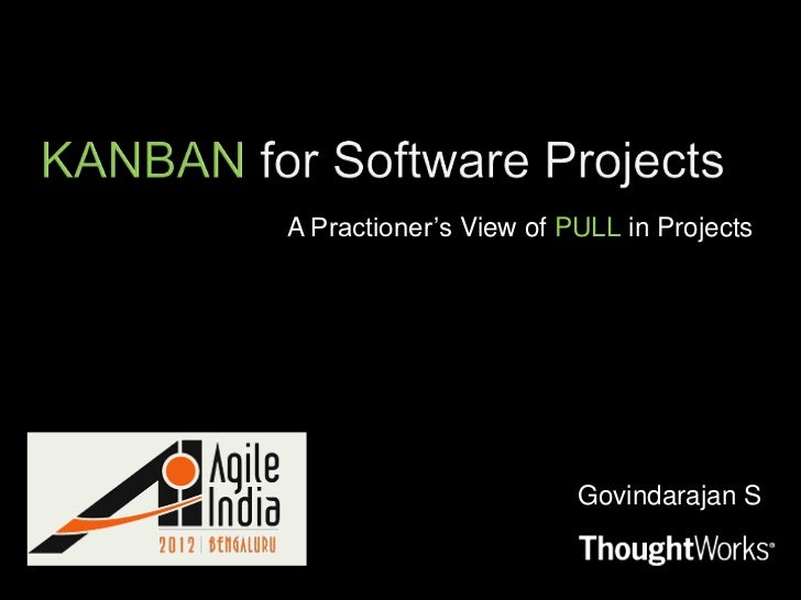 A Practioner's View of PULL in Projects                        Govindarajan S