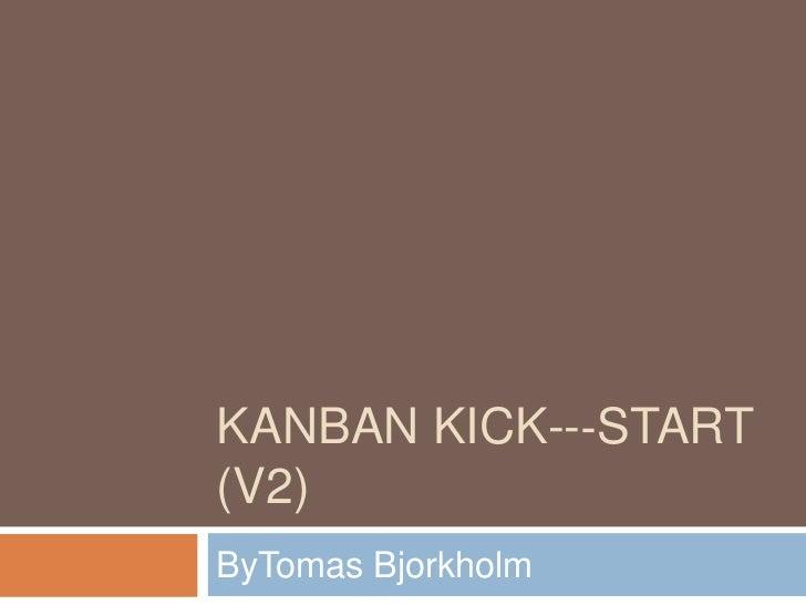 Kanban kick -‐start (v2)