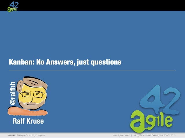 Kanban: No Answers, Just Questions