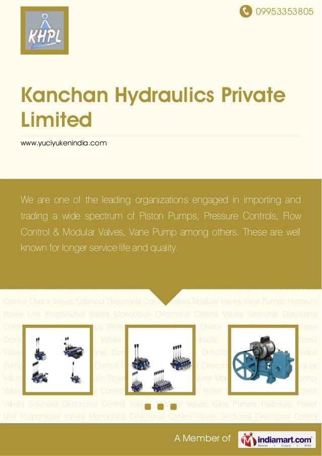 09953353805A Member ofKanchan Hydraulics PrivateLimitedwww.yuciyukenindia.comMonoblock Directional Control Valves Sectiona...