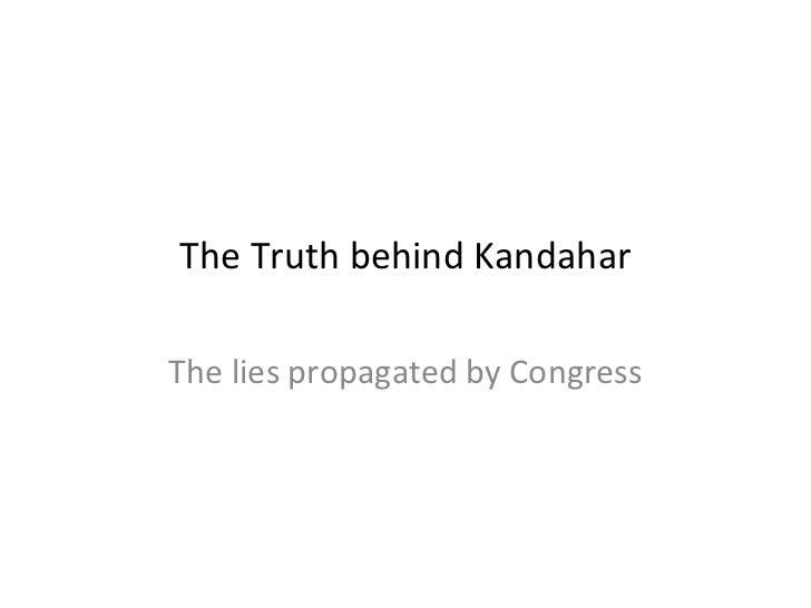 Kandaharhijacking congressliesexposedv2-2-090424090219-phpapp01