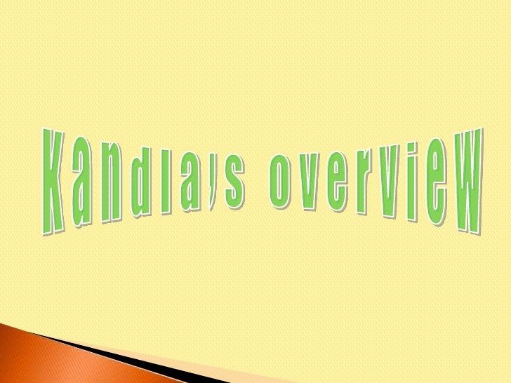 Kandla's Overview<br />