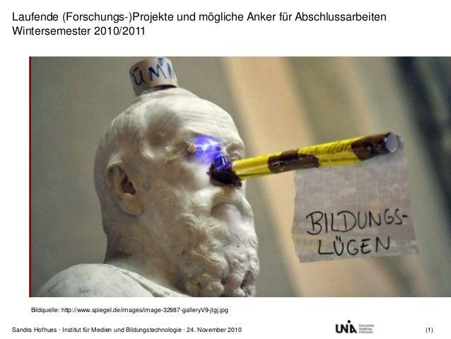 Sandra Hofhues · Institut für Medien und Bildungstechnologie · 24. November 2010 (1) Laufende (Forschungs-)Projekte und mö...