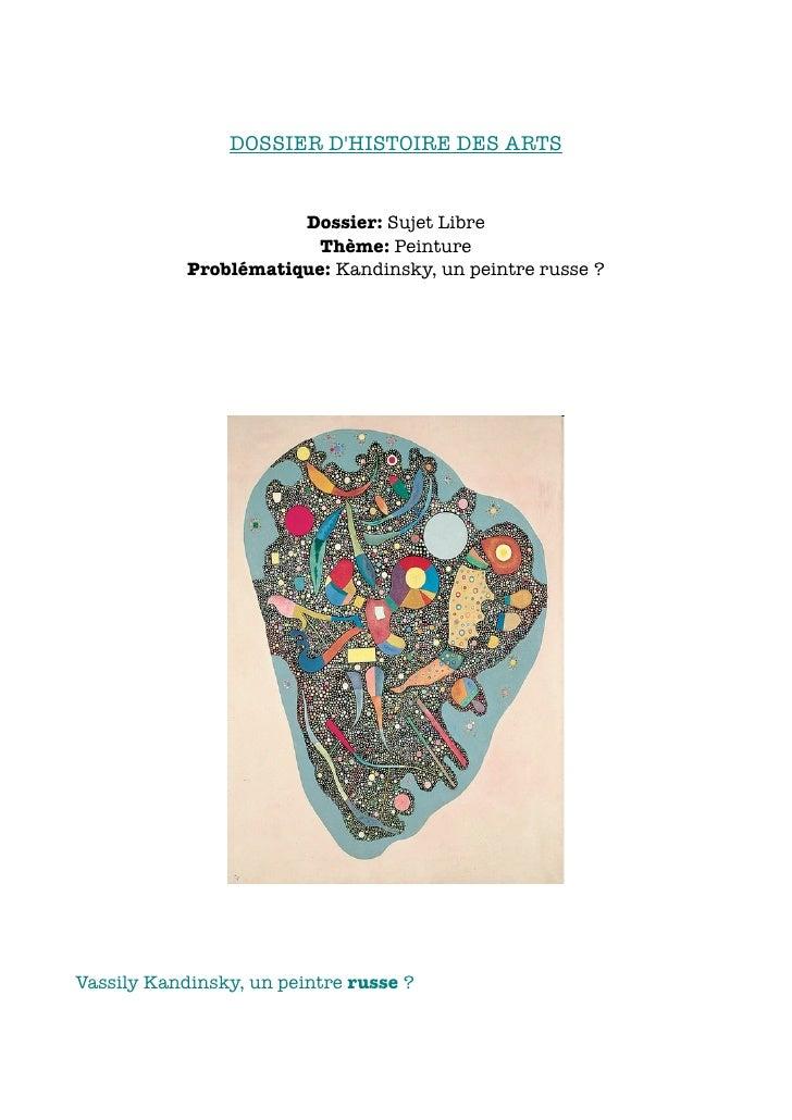 DOSSIER D'HISTOIRE DES ARTS                          Dossier: Sujet Libre                          Thème: Peinture        ...