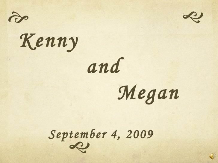   Kenny   and  Megan September 4, 2009