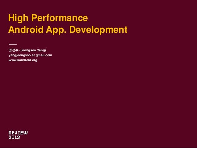 Kandroid for nhn_deview_20131013_v5_final