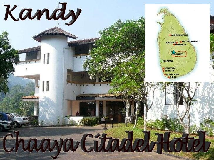 Kandy Chaaya Citadel Hotel