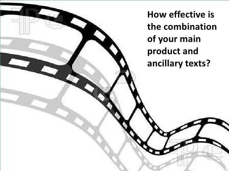 How effective isthe combinationof your mainproduct andancillary texts?