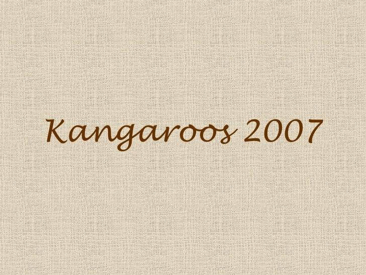 Kangaroos 2007
