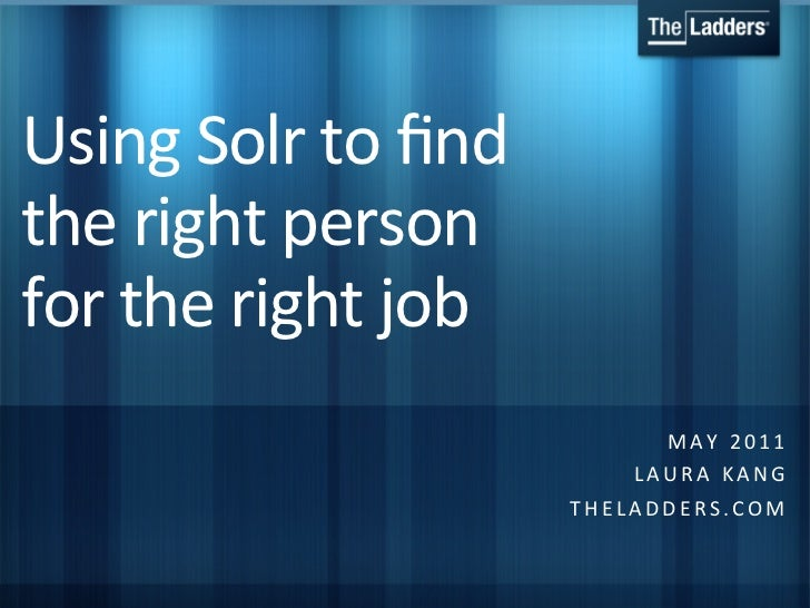Using Solr to find the Right Person for the Right Job