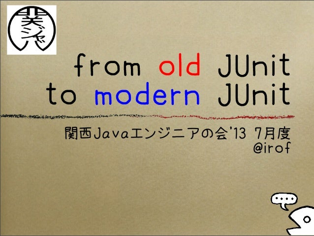 from old JUnit to modern JUnit