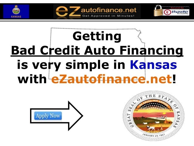 GettingBad Credit Auto Financing is very simple in Kansas with eZautofinance.net!