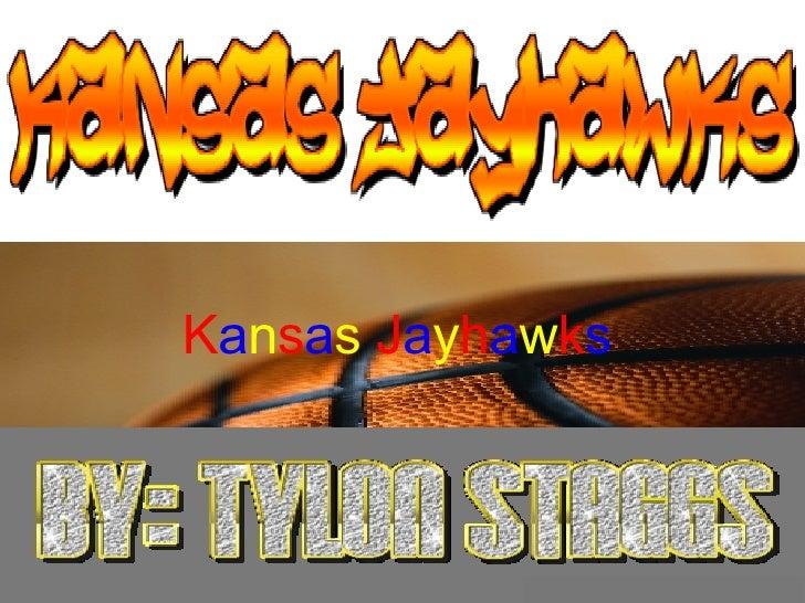Kansas Jayhawks!!