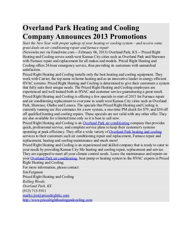 Overland Park Heating and CoolingCompany Announces 2013 PromotionsStart the New Year with proper upkeep of your heating or...