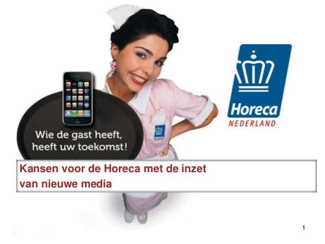 Kansen voor de Horeca met de inzet van nieuwe media 1