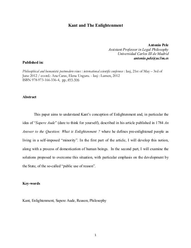 1	    Kant and The Enlightenment Antonio Pele Assistant Professor in Legal Philosophy Universidad Carlos III de Madrid a...