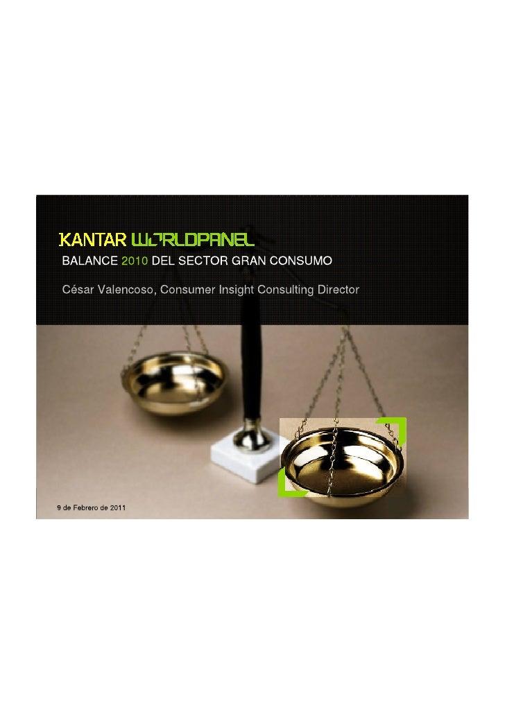 Kantar Wordpanel - Balance 2010 del sector Gran Consumo