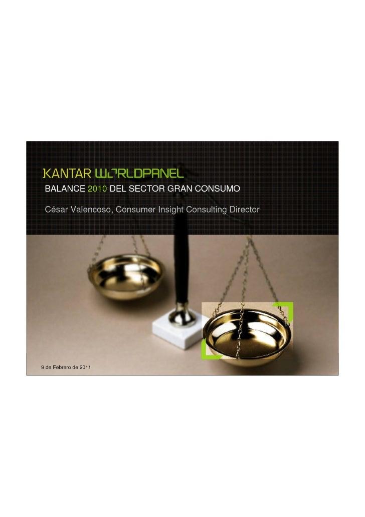 Kantar  balance gran consumo 2010 9feb11