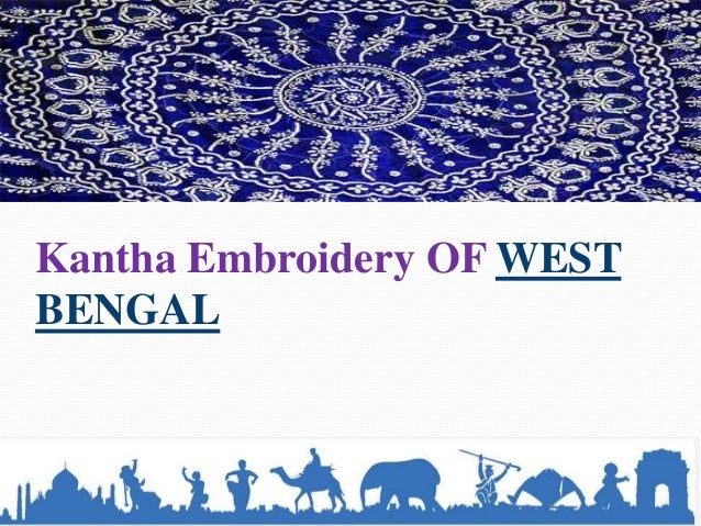 Kantha Embroidery OF WESTBENGAL