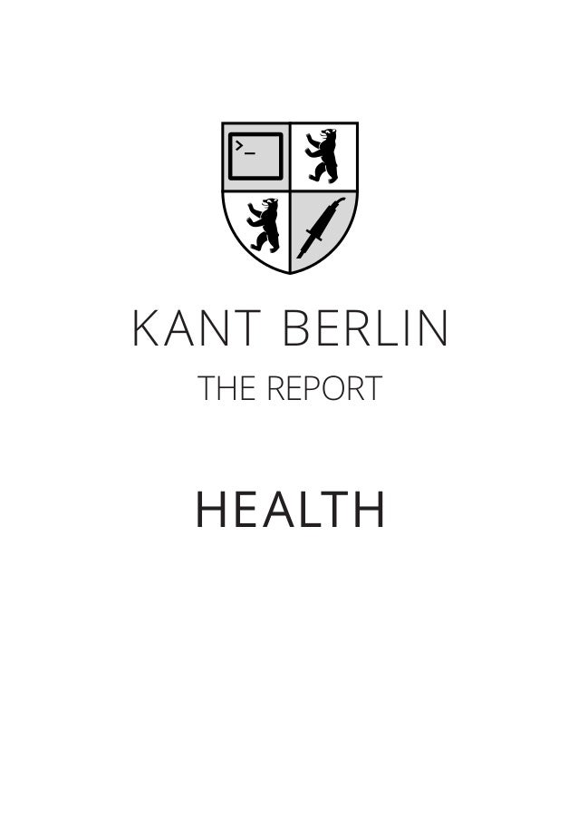 KANT BerliN HealtH The reporT