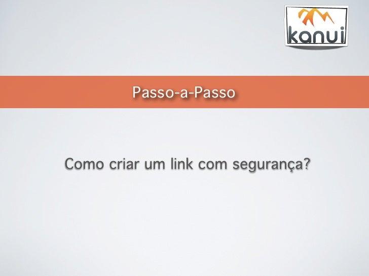 Kanui - Como gerar link