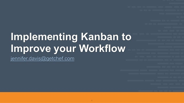 Implementing Kanban to Improve your Workflow