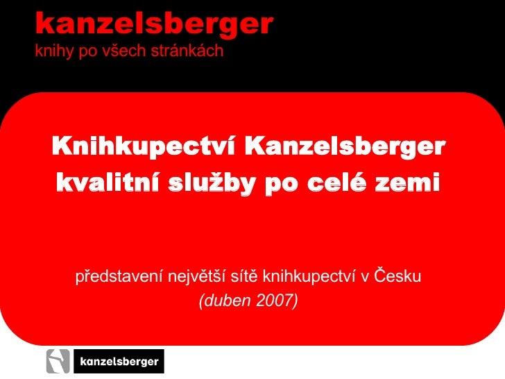 kanzelsbergerknihy po všech stránkách  Knihkupectví Kanzelsberger  kvalitní služby po celé zemi     představení největší s...