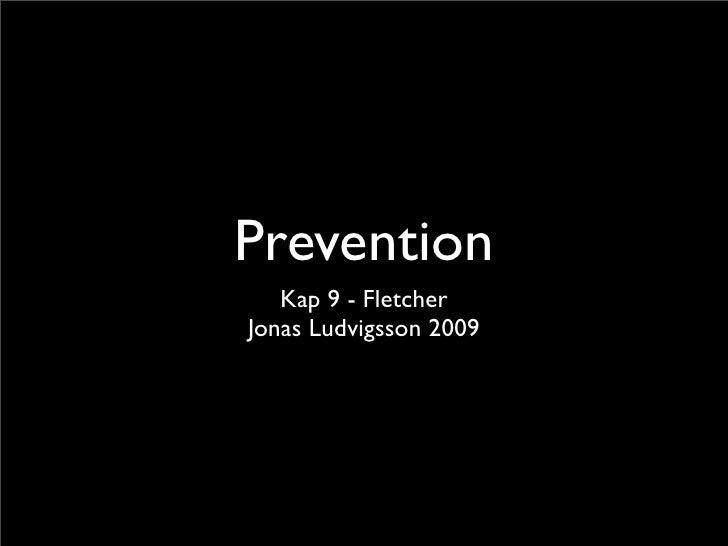 Kap9 Prevention