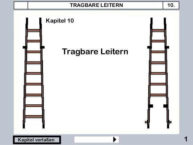 TRAGBARE LEITERN 10. 1Kapitel verlaßen Tragbare Leitern Kapitel 10